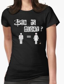 Ben is Glory Womens Fitted T-Shirt