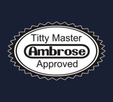 Titty Master Approved by David Bankston