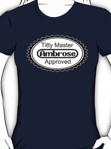 Titty Master Approved T-Shirt