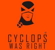 CYCLOPS WAS RIGHT (Black print) Kids Tee