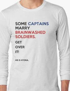 SOME CAPTAINS MARRY BRAINWASHED SOLDIERS Long Sleeve T-Shirt
