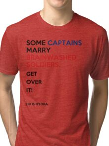 SOME CAPTAINS MARRY BRAINWASHED SOLDIERS Tri-blend T-Shirt