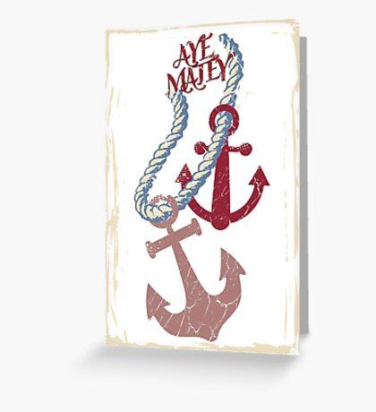 aye matey nautical anchors rope boating sailing Greeting Card
