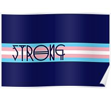 Strong Trans Pride Flag Poster