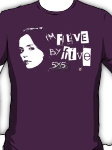I'M FIVE BY FIVE T-Shirt