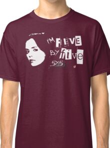 I'M FIVE BY FIVE Classic T-Shirt