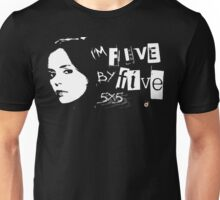 I'M FIVE BY FIVE Unisex T-Shirt