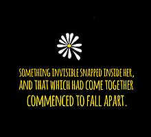 John Green -- Looking For Alaska -- Fall Apart by Alyssa  Clark