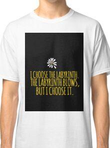 John Green -- Looking For Alaska -- Choose it Classic T-Shirt