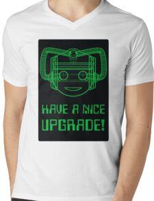 Have a Nice Upgrade! Mens V-Neck T-Shirt