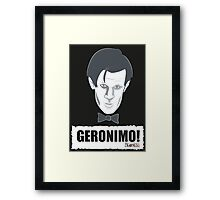 Doctor Who GERONIMO! Framed Print