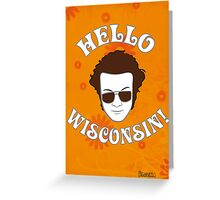 Hyde: Hello Wisconsin! Greeting Card