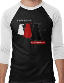 Don't imitate, EX-TERMINATE! Men's Baseball ¾ T-Shirt