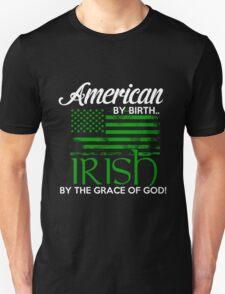 Irish - Irish By Grace Of God Unisex T-Shirt