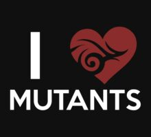 I <3 Mutant  T-Shirt