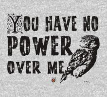 You have no power over me (Black) One Piece - Long Sleeve