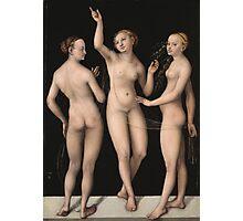 Lucas Cranach The Elder - The Three Graces 1535. Woman portrait: the three graces,  nude, grace, nudity, femine, feminine,  sensual,  beautiful, erotica, sexy lady, temptation Photographic Print