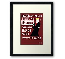 Love is Blood Framed Print