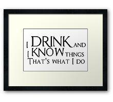 Game of thrones quote Framed Print