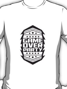 Game Over Party Abzeichen T-Shirt