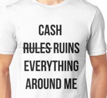 Cash Ruins Unisex T-Shirt