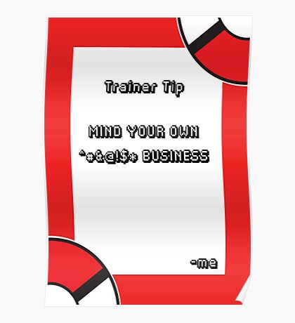 Trainer Tip - Mind your own business Poster