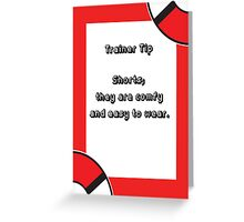 Trainer Tip - Shorts Greeting Card