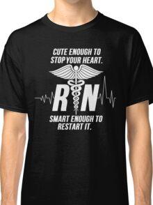 Cute Enough To Stop Your Heart Nurse Classic T-Shirt