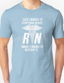 Cute Enough To Stop Your Heart Nurse T-Shirt