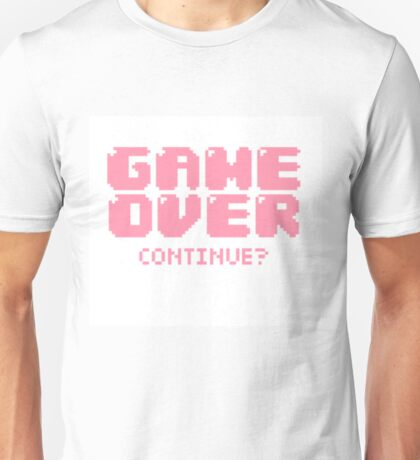 Game Over. Continue? Unisex T-Shirt