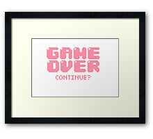 Game Over. Continue? Framed Print