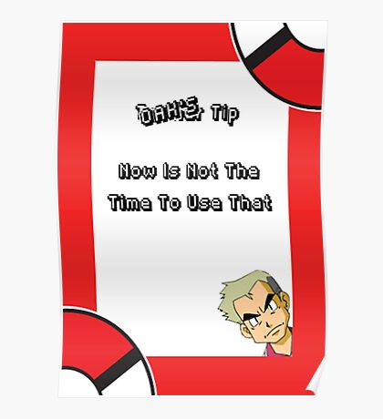 Oak's Tip - You Can't Use That! Poster