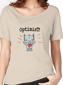 Optimist! Women's Relaxed Fit T-Shirt