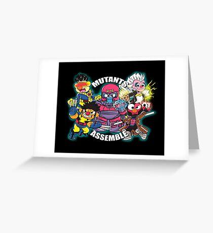 Mutants Assemble  Greeting Card