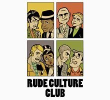 Rude Culture Club Unisex T-Shirt