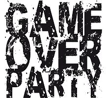 Game Over Party Abdruck Design by Style-O-Mat