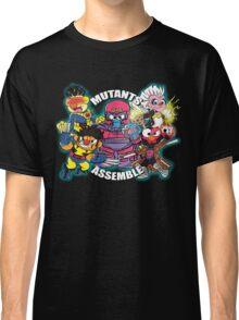 Mutants Assemble  Classic T-Shirt