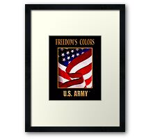 FREEDOM'S COLORS Army Framed Print