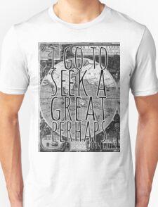 John Green -- Great Perhaps 001 T-Shirt