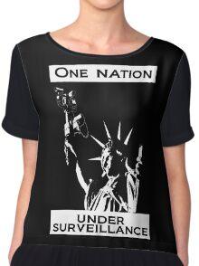 One Nation Under Surveillance  Chiffon Top