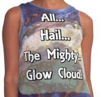 All...Hail...The Mighty... Glow Cloud! Contrast Tank