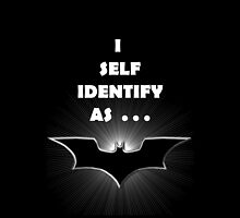 I self Identify as a... BATS by REDROCKETDINER