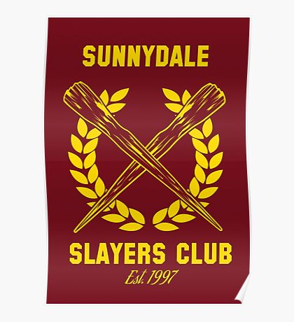 Sunnydale Slayers Club Poster