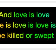 love is love is love bumper sticker Sticker