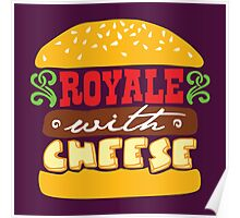 Pulp Fiction - Royale with cheese Poster