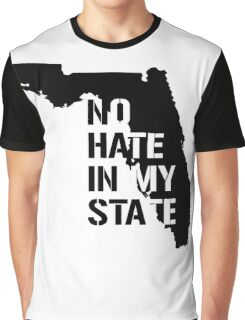 Florida - No Hate in my State Graphic T-Shirt