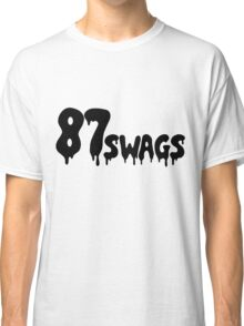 87Swags Classic T-Shirt