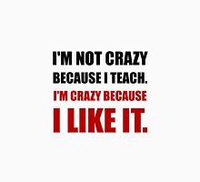 Crazy Teach Like It Women's Fitted Scoop T-Shirt