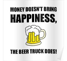 Beer Truck Happiness Poster