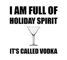 Holiday Spirit Vodka Photographic Print